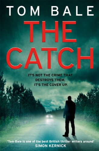 The Catch by Tom Bale