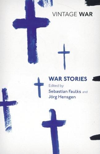 War Stories by Sebastian Faulks
