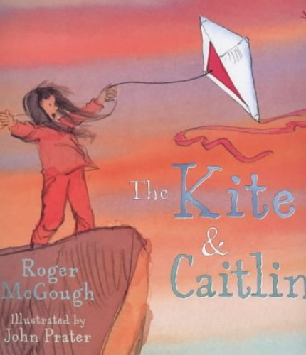 The Kite and Caitlin By Roger McGough