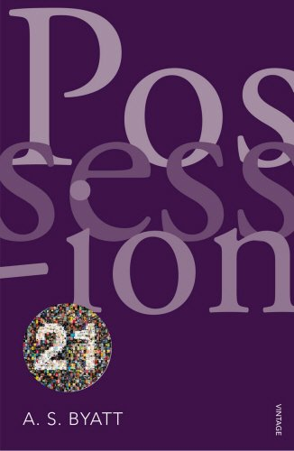 Possession: Vintage 21 by A. S. Byatt