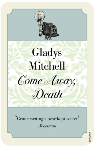 Come Away, Death (Mrs Bradley) By Gladys Mitchell