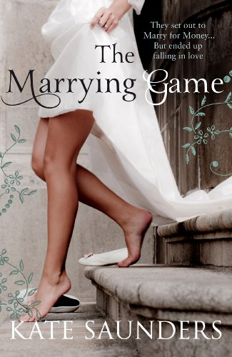 The Marrying Game By Kate Saunders