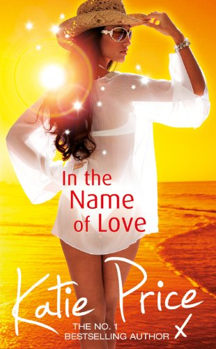 In the Name of Love by Katie Price