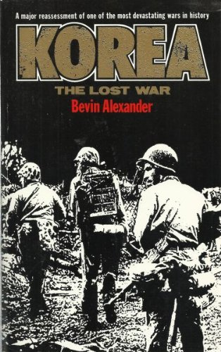Korea: The Lost War by Alexander, Bevin Paperback Book The Cheap Fast Free Post