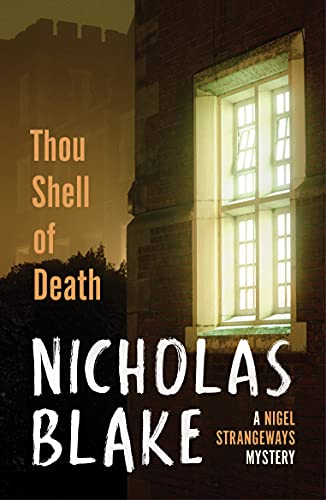 Thou Shell of Death By Nicholas Blake