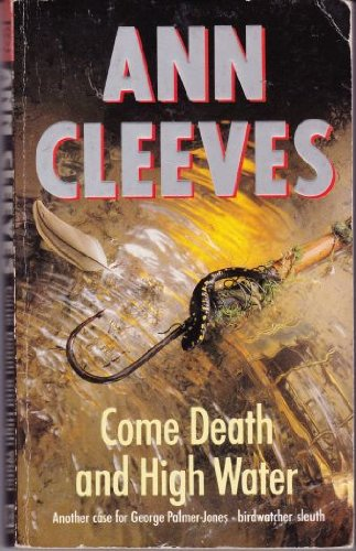Come Death and High Water By Ann Cleeves
