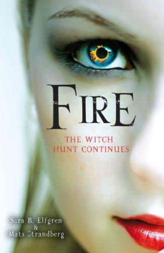 Fire By Sara B. Elfgren