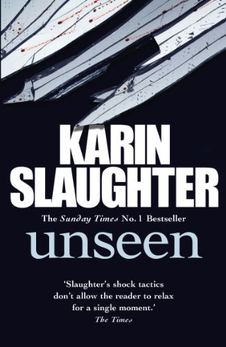 Unseen: No. 7 by Karin Slaughter