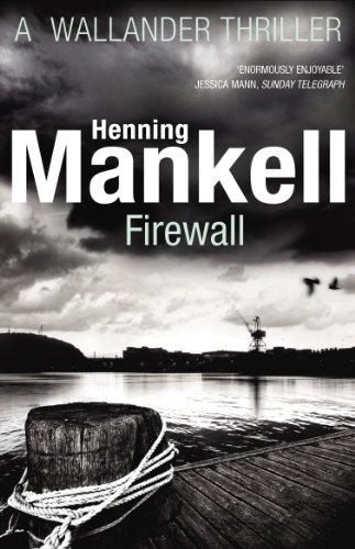 Firewall: Kurt Wallander by Henning Mankell