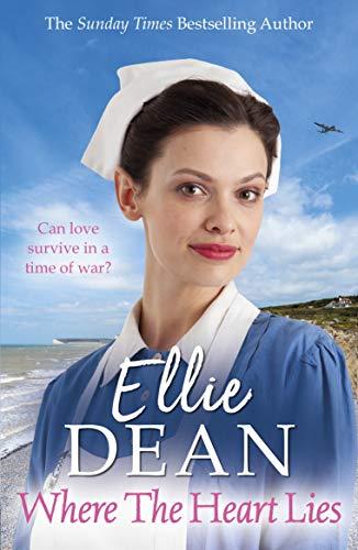 Where the Heart Lies (The Cliffehaven Series) By Ellie Dean