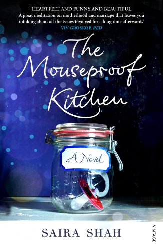 The Mouseproof Kitchen By Saira Shah