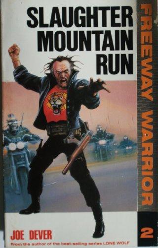 Slaughter Mountain Run By Joe Dever