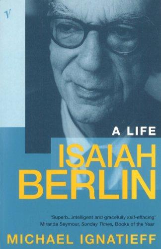 Isaiah Berlin By Michael Ignatieff