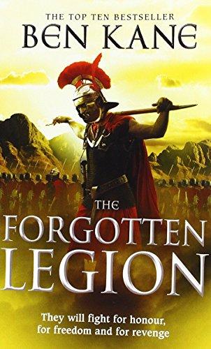 Forgotten Legion By Ben Kane