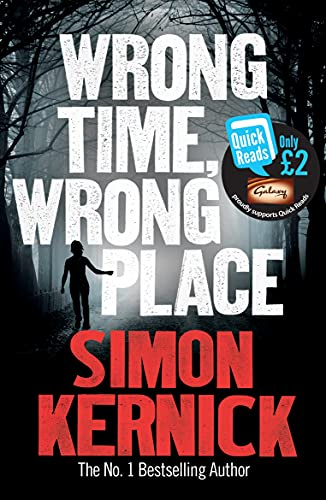 Wrong Time Wrong Place: Quick Reads 2013 by Simon Kernick