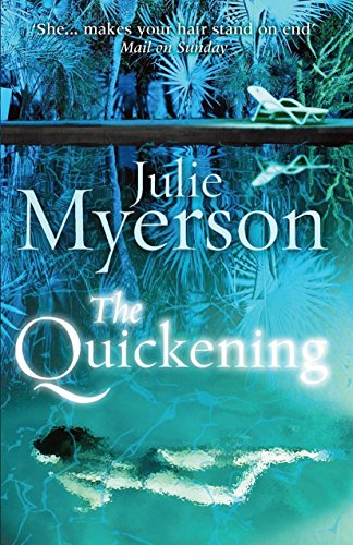 The Quickening By Julie Myerson