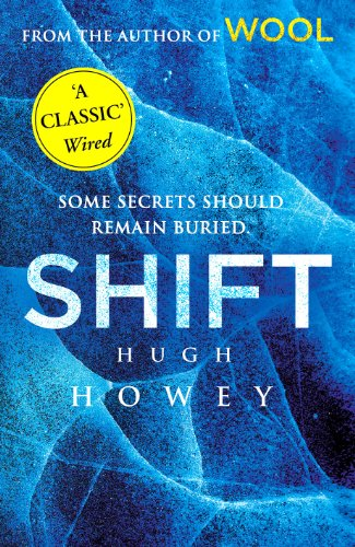 Shift: (Wool Trilogy 2) by Hugh Howey