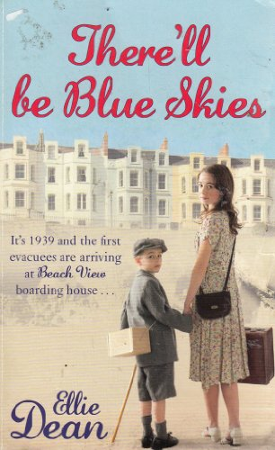 ELLIE DEAN THERE'LL BE BLUE SKIES By Ellie Dean
