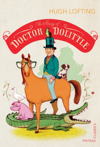 The Story of Doctor Dolittle (Vintage Childrens Classics) By Hugh Lofting