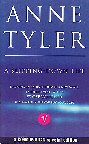 A Slipping-down Life (Cosmopolitanonly) By Anne Tyler