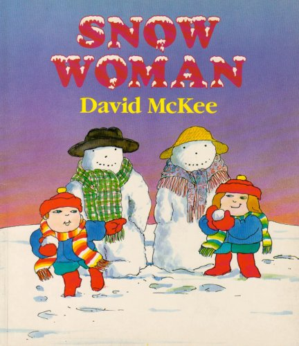 The Snow Woman By David McKee