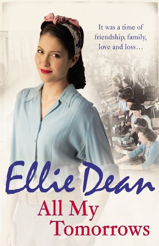 All My Tomorrows (The Cliffehaven Series) By Ellie Dean