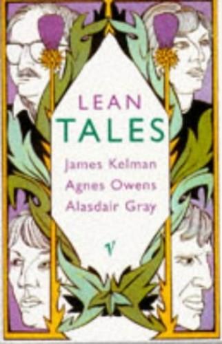 Lean Tales By James Kelman