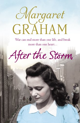 After the Storm: Family Saga by Margaret Graham