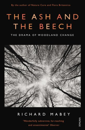 The Ash and The Beech By Richard Mabey