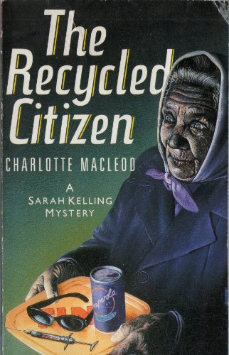 The Recycled Citizen By Charlotte MacLeod