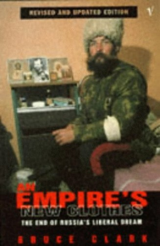 An Empire's New Clothes By Bruce Clark