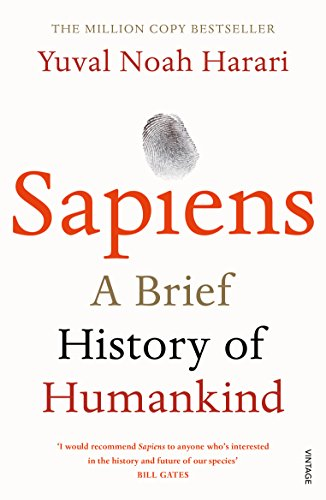 Sapiens: A Brief History of Humankind by Yuval Noah Harari