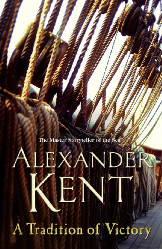A Tradition of Victory By Alexander Kent