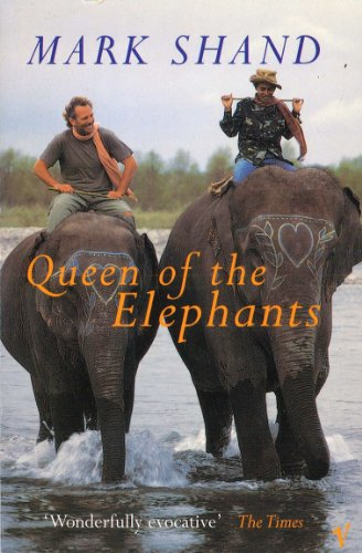 Queen Of The Elephants By Mark Shand