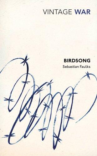Birdsong (Vintage War Export) By Sebastian Faulks