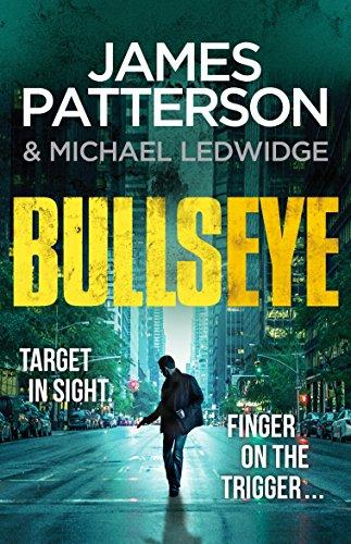Bullseye By James Patterson