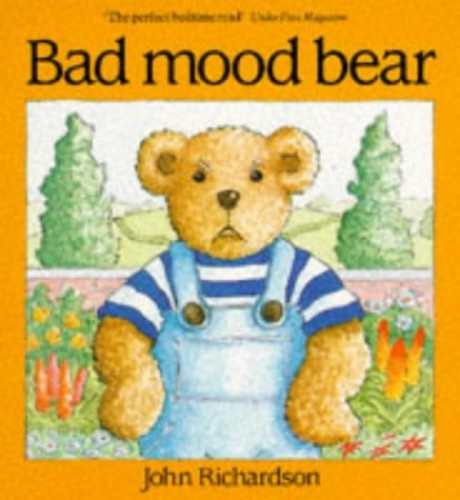 Bad Mood Bear By John Richardson