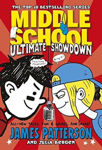 Middle School: Ultimate Showdown: (Middle School 5) by James Patterson
