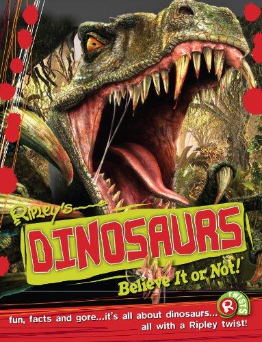 Dinosaurs (Ripley's Believe it or Not!) By Robert Ripley