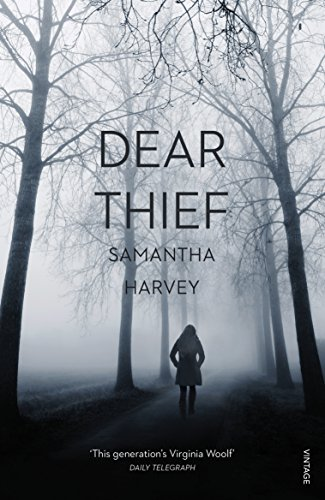Dear Thief by Samantha Harvey