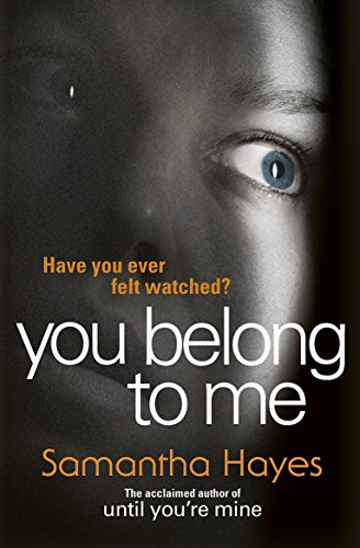 You Belong To Me By Samantha Hayes