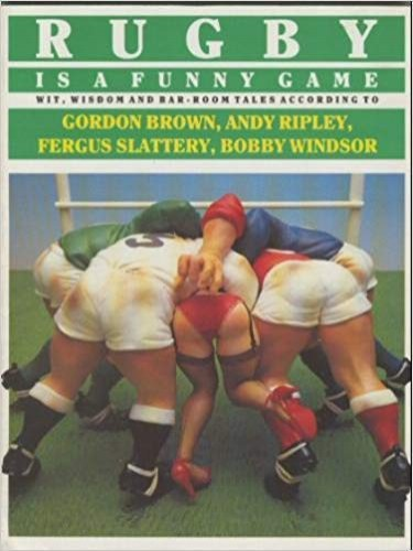 Rugby is a Funny Game By Gordon Brown