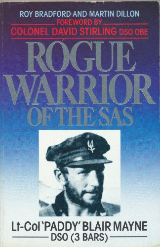 Rogue Warrior of the S.A.S. By Roy Bradford