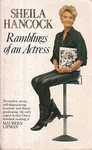 Ramblings of an Actress By Sheila Hancock