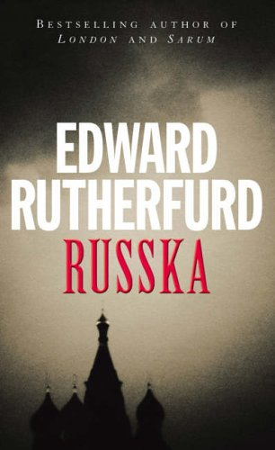 Russka by Edward Rutherfurd