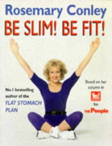 Be Slim, be Fit By Rosemary Conley