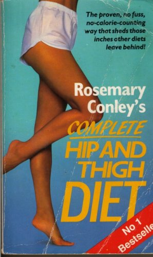 Rosemary Conley's Complete Hip and Thigh Diet By Rosemary Conley