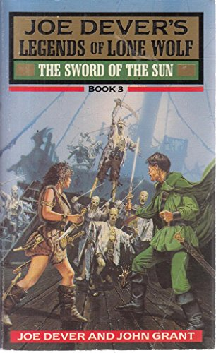 The Sword of the Sun (Legends of Lone Wolf) By Joe Dever