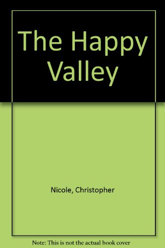 The Happy Valley By Christopher Nicole