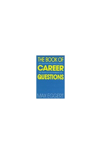 The Book Of Career Questions By Max A Eggert Used border=